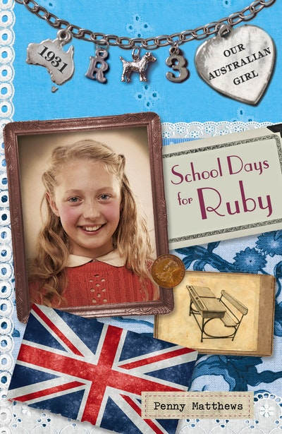 Book Cover:  Our Australian Girl: School Days for Ruby (Book 3)
