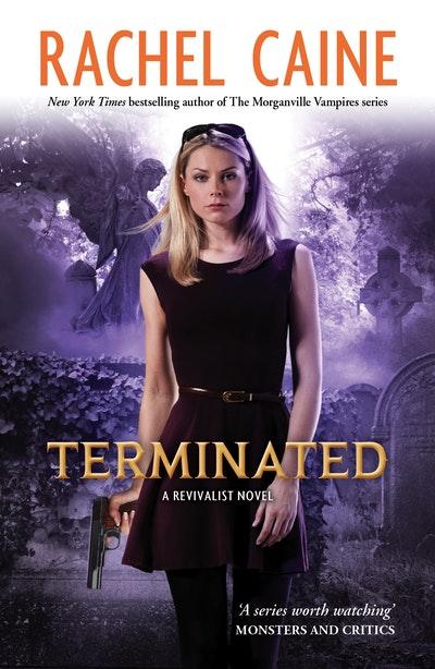 Terminated: Revivalist Volume 3