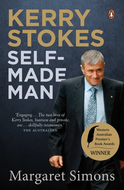 Kerry Stokes: Self-Made Man