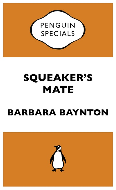 Book Cover:  Squeaker's Mate: Penguin Specials