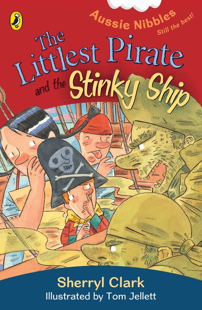 Book Cover: The Littlest Pirate and the Stinky Ship: Aussie Nibbles