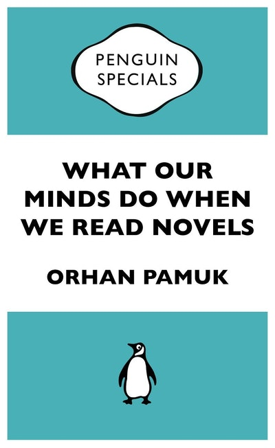 Book Cover:  What Our Minds Do When We Read Novels: Penguin Special