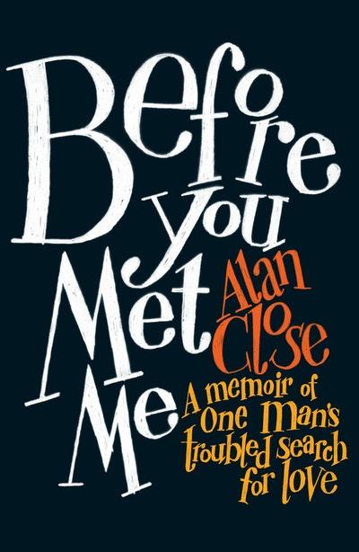 Before You Met Me
