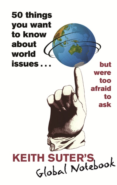 50 Things You Want to Know About World Issues. . . But Were Too Afraid to Ask