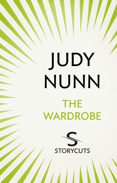 The Wardrobe (Storycuts) by Judy Nunn