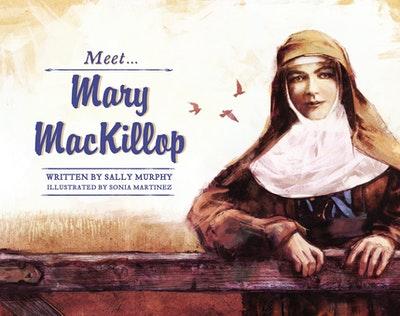Meet… Mary MacKillop