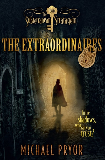 The Extraordinaires 2: The Subterranean Stratagem