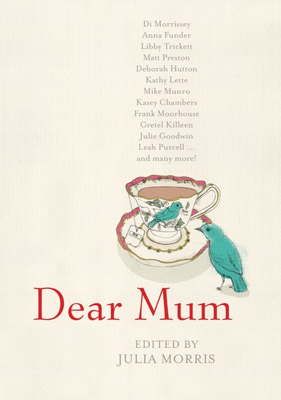Dear Mum by Julia Morris