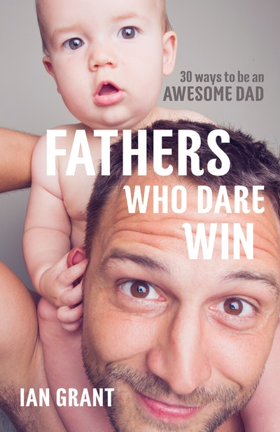 Fathers Who Dare Win