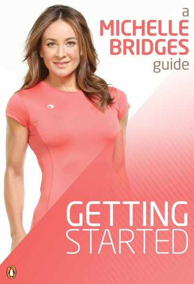 Book Cover:  Michelle Bridges Guide To Getting Started