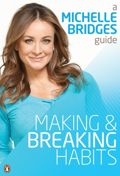 Book Cover:  Michelle Bridges Guide to Making and Breaking Habits