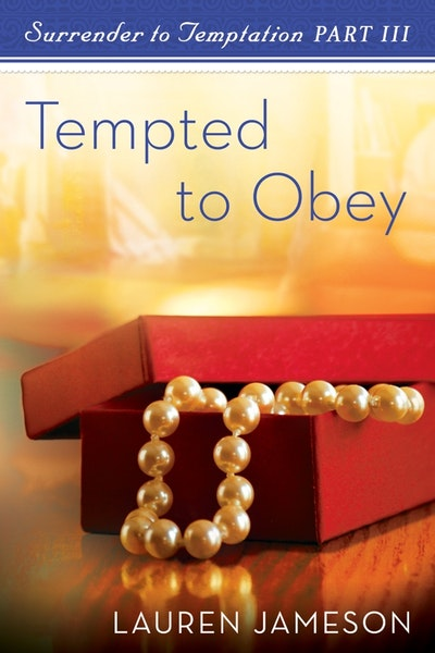 Book Cover:  Tempted To Obey: Surrender To Temptation Part 3