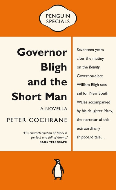 Book Cover:  Governor Bligh and the Short Man: Penguin Specials