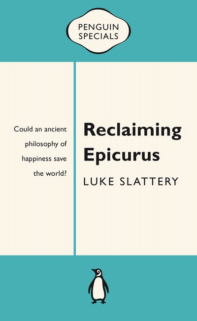 Book Cover:  Reclaiming Epicurus: Penguin Specials
