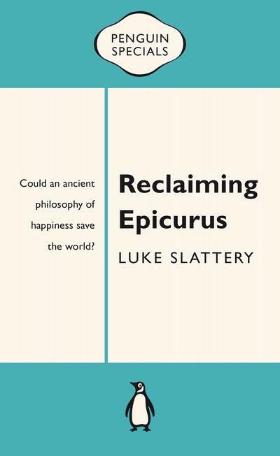 Reclaiming Epicurus: Penguin Special