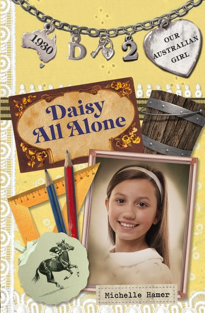 Book Cover:  Our Australian Girl: Daisy All Alone (Book 2)