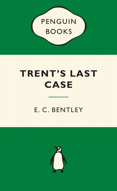 Trent's Last Case: Green Popular Penguins