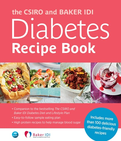 Book Cover: The CSIRO and Baker IDI Diabetes Recipe Book