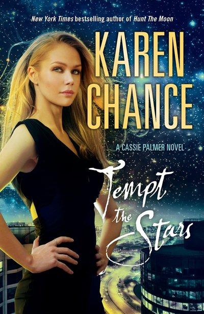 Tempt the Stars: A Cassie Palmer Novel