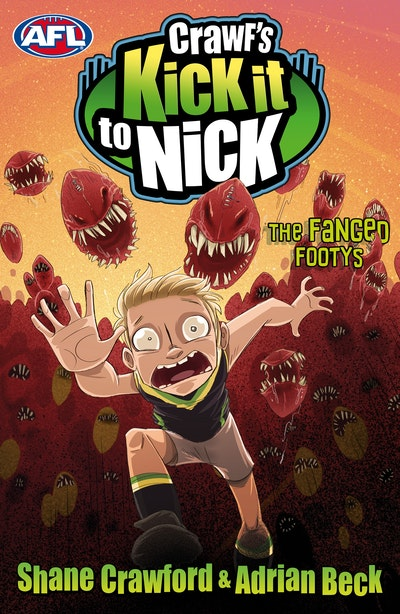 Book Cover:  Crawf's Kick it to Nick: The Fanged Footys
