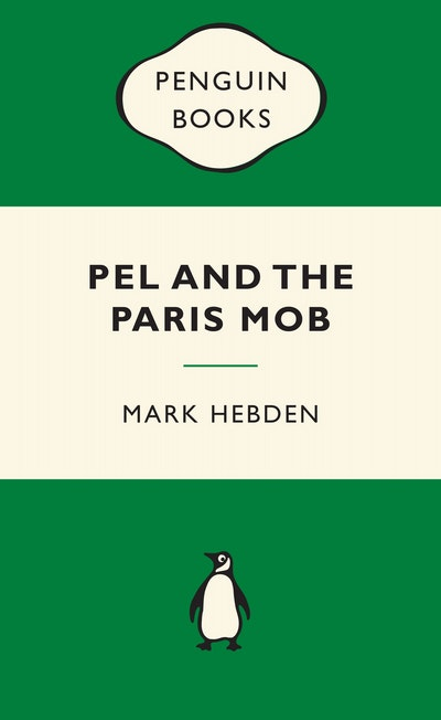 Pel and the Paris Mob: Green Popular Penguins