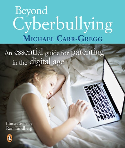 Book Cover:  Beyond Cyberbullying: An Essential Guide for parenting in the digital age