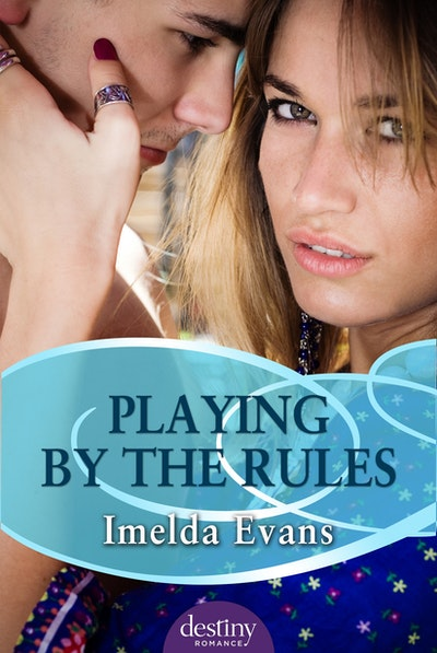 Book Cover:  Playing by the Rules: Destiny Romance