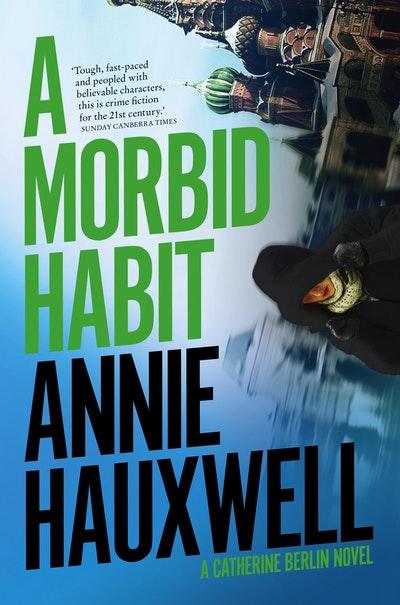 A Morbid Habit
