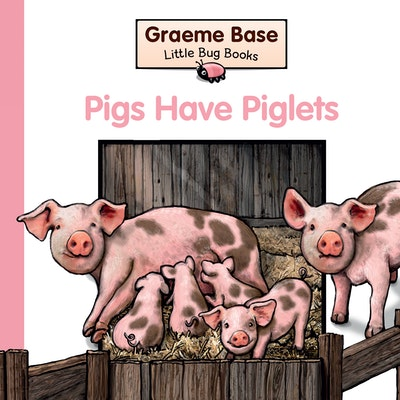 Book Cover:  Little Bug Books: Pigs have piglets
