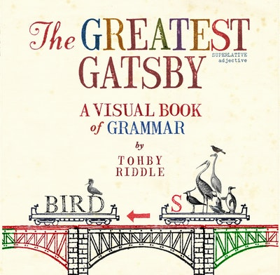 Book Cover:  Greatest Gatsby: A Visual Book Of Grammar, The