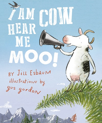 Book Cover:  I Am Cow, Hear Me Moo