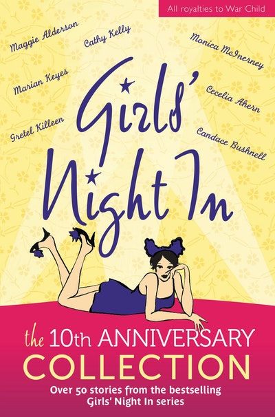 Book Cover:  Girls' Night In: 10th Anniversary Edition