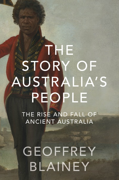 Book Cover: The Story of Australia's People Volume 1: The Rise and Fall of Ancient Australia