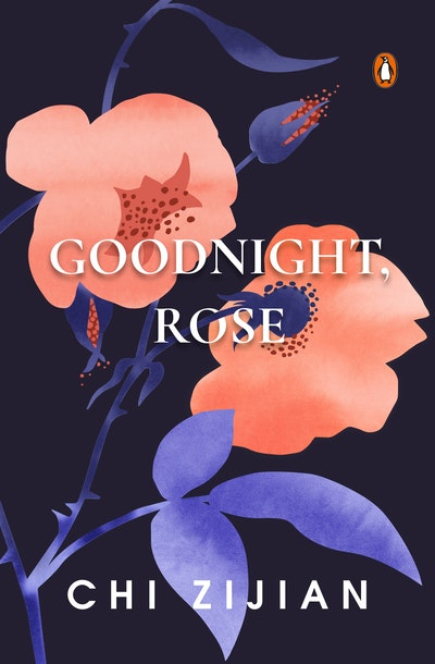 Goodnight, Rose
