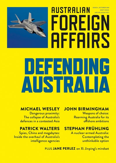 Defending Australia: Australian Foreign Affairs Issue 4