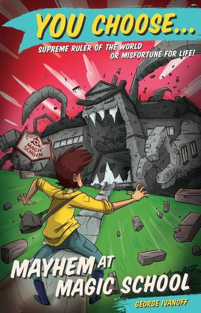 You Choose 2: Mayhem at Magic School