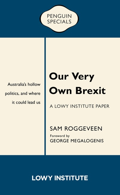 Our Very Own Brexit: Australia's Hollow Politics and Where It Could Lead Us