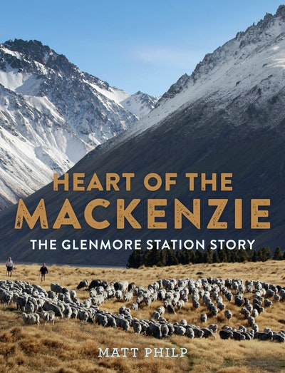 Heart of the MacKenzie: The Glenmore Station Story