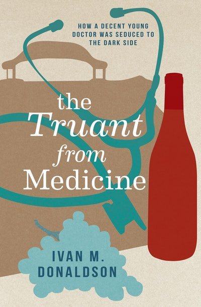 The Truant From Medicine