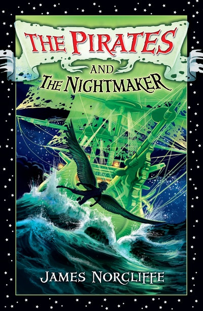 The Pirates and the Nightmaker
