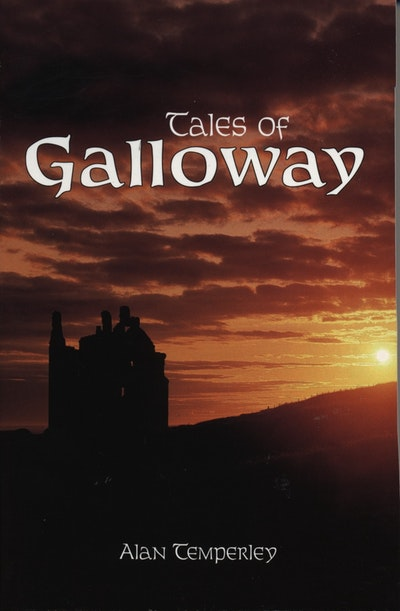 Tales Of Galloway
