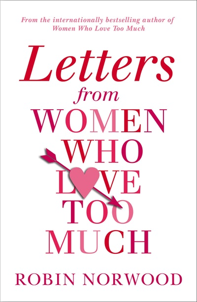 Letters from Women Who Love Too Much
