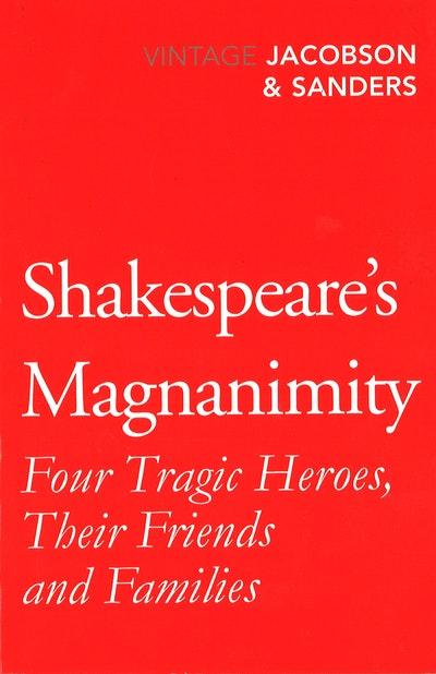 Shakespeare's Magnanimity