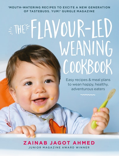 The Flavour-led Weaning Cookbook