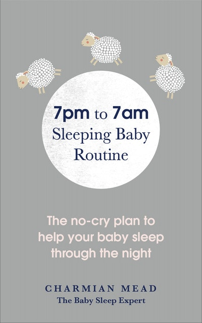 7pm to 7am Sleeping Baby Routine