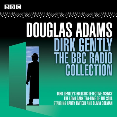 Dirk Gently: The BBC Radio Collection
