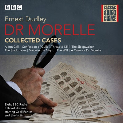 Dr Morelle: Collected Cases