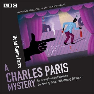 Charles Paris: Dead Room Farce