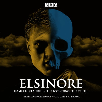 Elsinore: Hamlet. Claudius. The Beginning. The Truth.