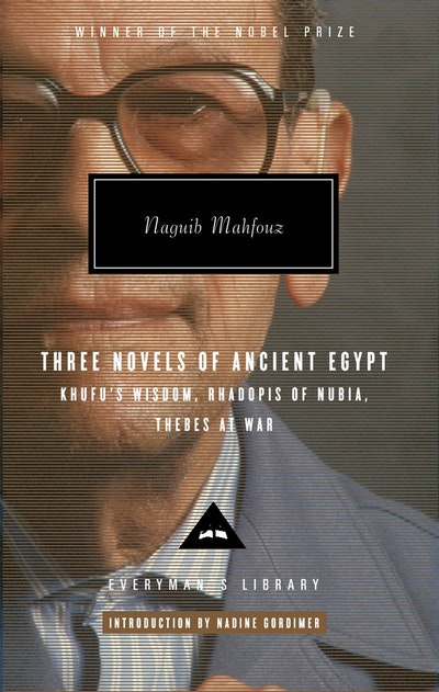 Mahfouz Trilogy Three Novels of Ancient Egypt